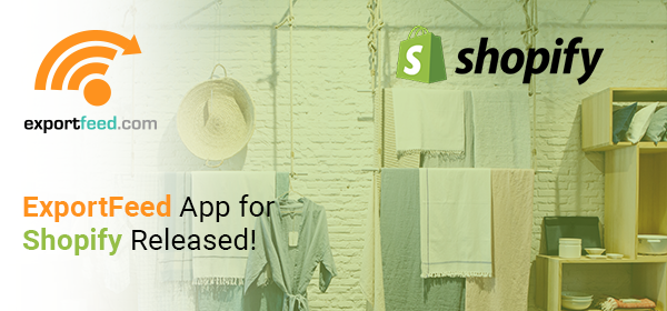 ExportFeed App for Shopify Released