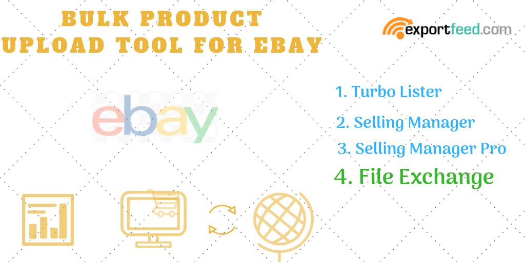Specific Tips To List Products On Ebay Ebay Bulk Upload Tool Selection