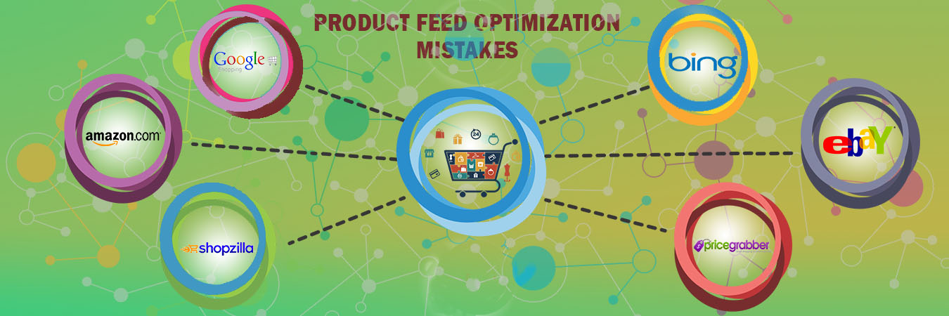 Product feed optimization mistakes