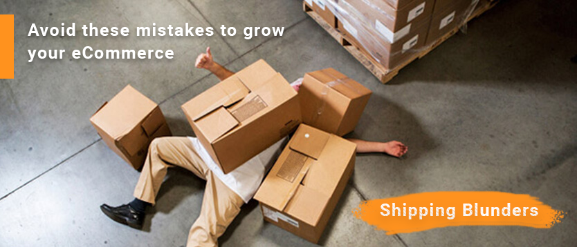 ecommerce shipping blunders