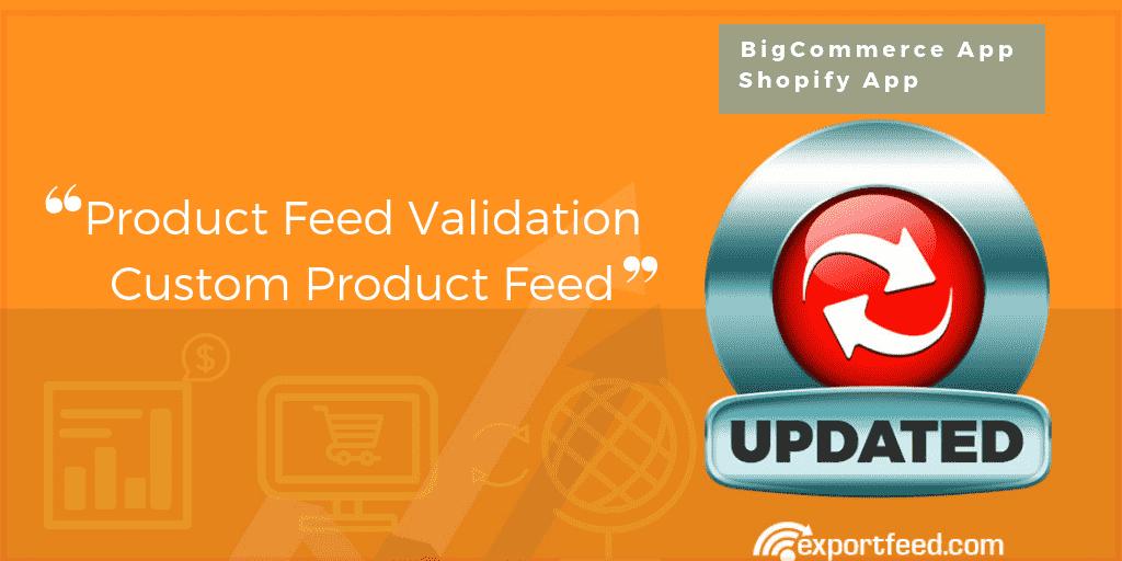 custom product feed product feed validation-min