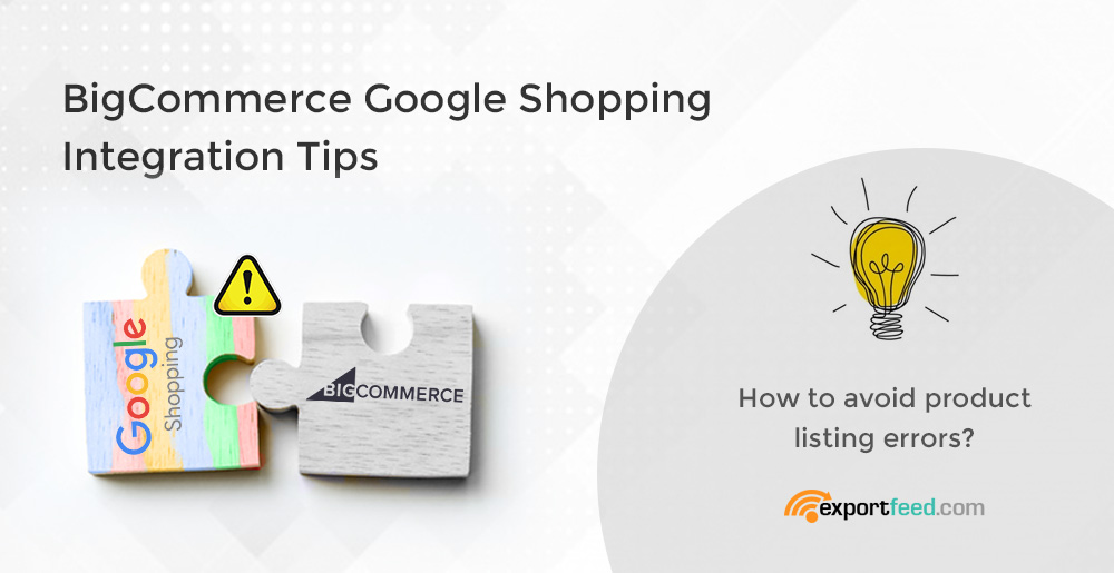 bigcommerce google shopping error resolution