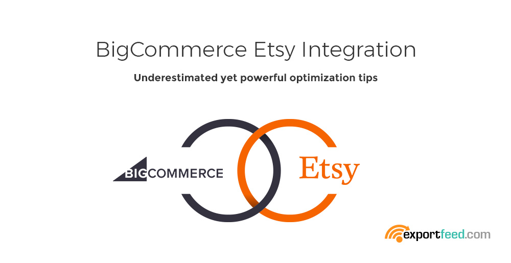 bigcommerce etsy sync optimization