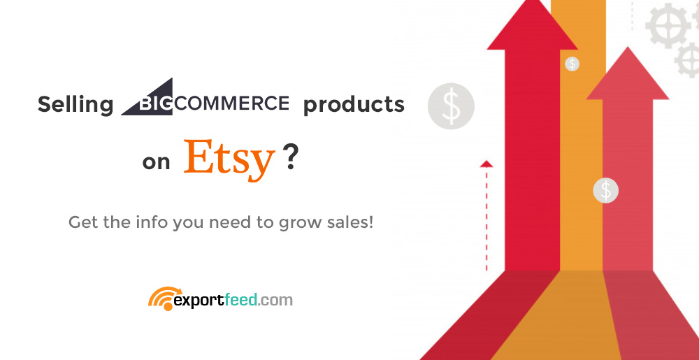BigCommerce Etsy Sync Sales boost tips