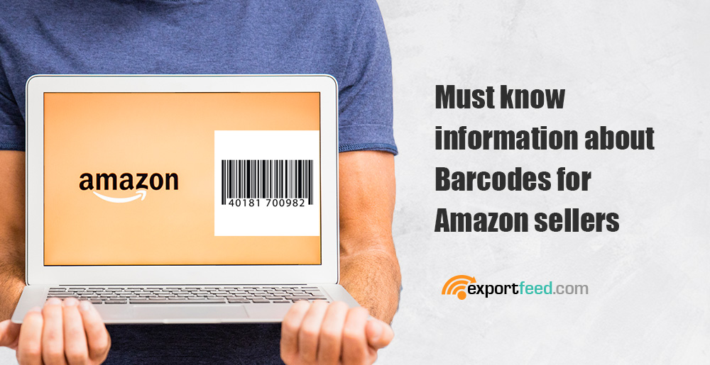 must know info about barcodes for amazon sellers